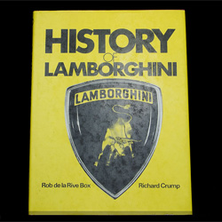 History of Lamborghini by Robert de la Rive Box and Richard Crump